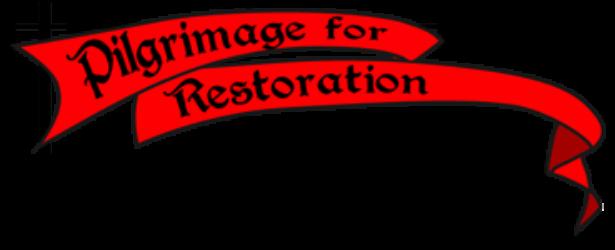 Pilgrimage for Restoration
